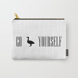 Go Duck Yourself Carry-All Pouch