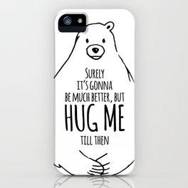 HUG ME II iPhone Case