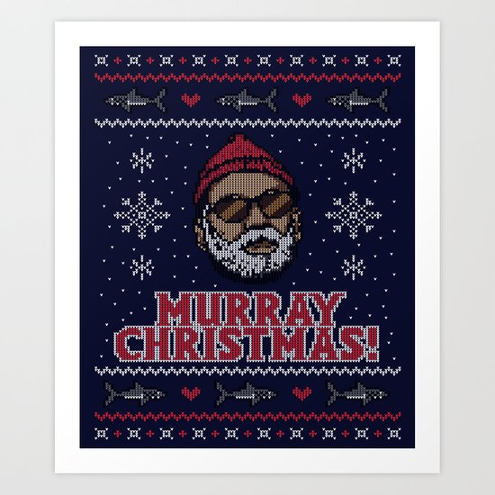 Murray Christmas! Art Print