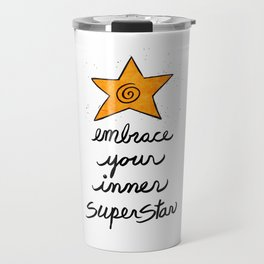 Embrace Your Inner Superstar Travel Mug