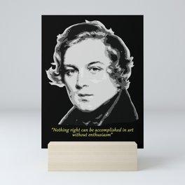 Robert Schumann Quote Mini Art Print