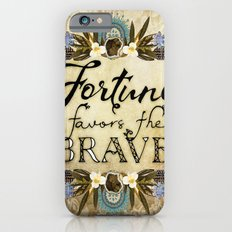 Fortune Favors the Brave iPhone 6s Slim Case