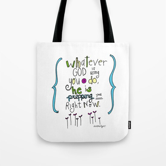 God's Prepping You Tote Bag