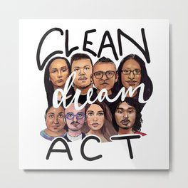 Clean Dream Act Metal Print