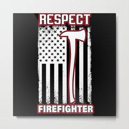 Respect Firefighter Usa Flag American Vintage Metal Print