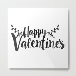 Hand Lettering Happy Valentines Metal Print