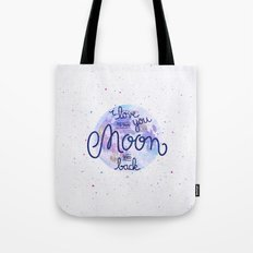 I love you to the moon and back 2 Tote Bag