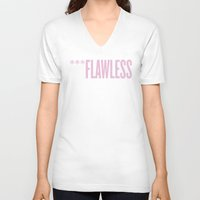 flawless V-neck T-shirts featuring ***Flawless by Marianna