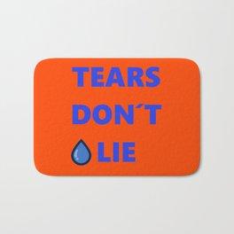 Tears Don't Lie Bath Mat