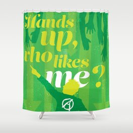 "The Young Ones Poster Series :: ""Hands up, who likes me?"" Shower Curtain"