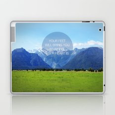 YOUR FEET WILL BRING YOU TO WHERE YOUR HEART IS Laptop & iPad Skin
