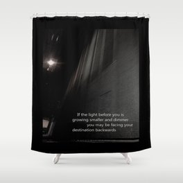 If the light.... Shower Curtain