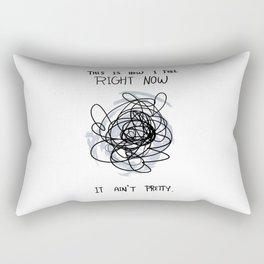 This Is How I Feel Right Now...It Ain't Pretty. Rectangular Pillow