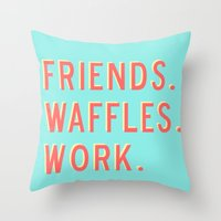 parks and rec Throw Pillows featuring PARKS AND REC FRIENDS WAFFLES WORK by comesatyoufast