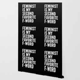 Feminist is My Second Favorite F-Word (Black) Wallpaper