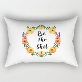 Be The Shit Orange And Yellow Watercolor Floral Wreath Rectangular Pillow