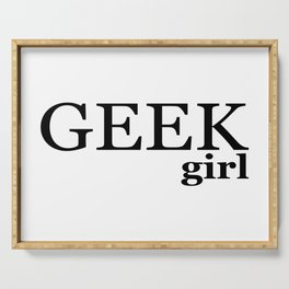 GEEK girl Serving Tray
