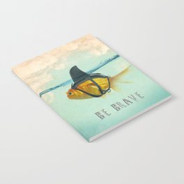 Be Brave - Brilliant Disguise Notebook