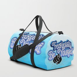 Fearlessly Be Yourself Duffle Bag