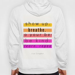Show Up Motivational Quote Hoody
