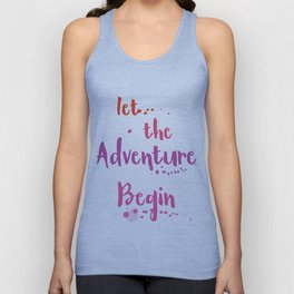 Let the Adventure begin ink Unisex Tank Top