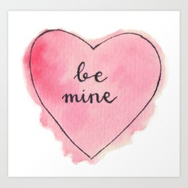 Watercolor BE MINE Heart Art Print
