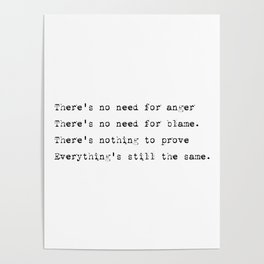 Everything's still the same - Lyrics collection Poster