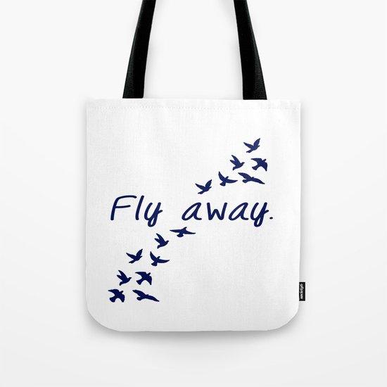 Fly Away. Tote Bag