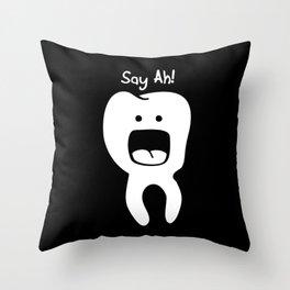 Say Ah! on black Throw Pillow