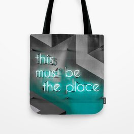 This must be the place / neon Tote Bag