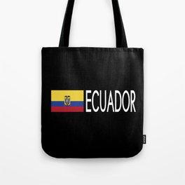 Ecuador: Ecuadorian Flag & Ecuador Tote Bag