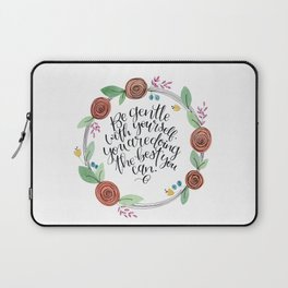 Gentle with yourself floral wreath Laptop Sleeve