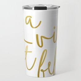 La vie est belle #society6 #typography #buyart Travel Mug