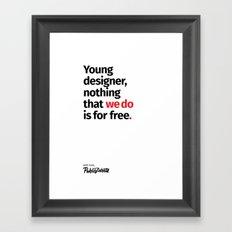 Young Designer — Advice #8 Framed Art Print