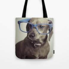 Dogs think they're sooo smart... Tote Bag