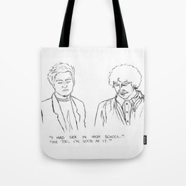 Friends quote Tote Bag