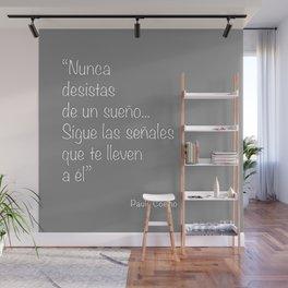 frase sobre los sueños Wall Mural