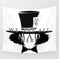 mad hatter Wall Tapestries featuring Mad Hatter by Rose's Creation