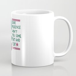 Prudence Coffee Mug