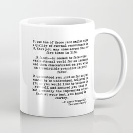 It was one of those rare smiles - F. Scott Fitzgerald Coffee Mug