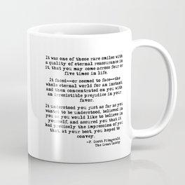 It was one of those rare smiles - F. Scott Fitzgerald Coffee Mug
