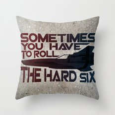 Hard Six Throw Pillow