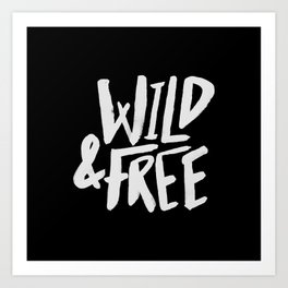 Wild and Free II Art Print