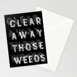 Clear away those weeds Stationery Cards