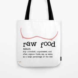 Raw Food Diet unisex Tote Bag