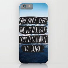 Learn to Surf Slim Case iPhone 6