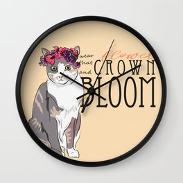 Wear That Flower Crown And Bloom - Cat Wall Clock