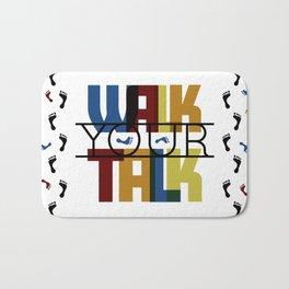 Walk Your Talk Bath Mat
