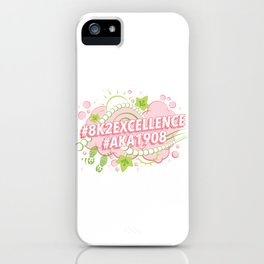 AKA 8K To Excellence iPhone Case
