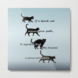 Black cat crossing, v.2 Metal Print